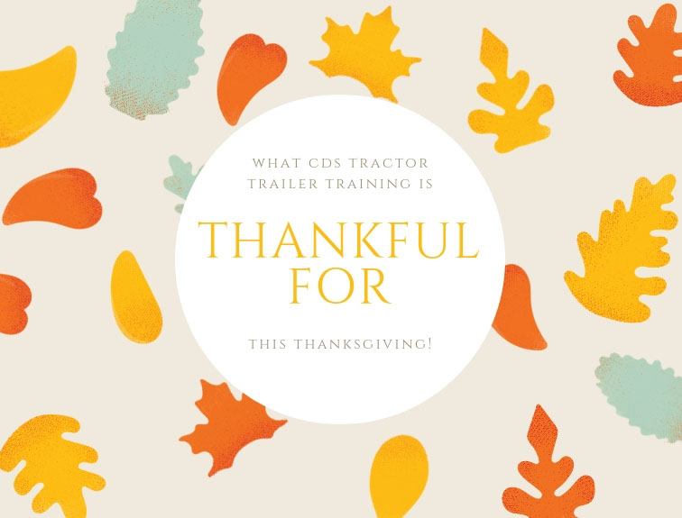 What CDS Tractor Trailer Training is Thankful For