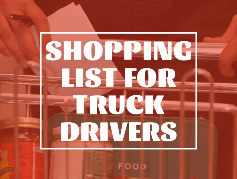 A Shopping List for New Truck Drivers