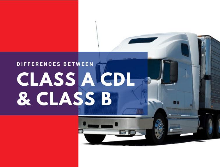 Class A CDL vs Class B CDL
