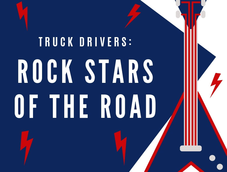 blue and white graphic saying Truck Drivers: Rock Stars of the Road