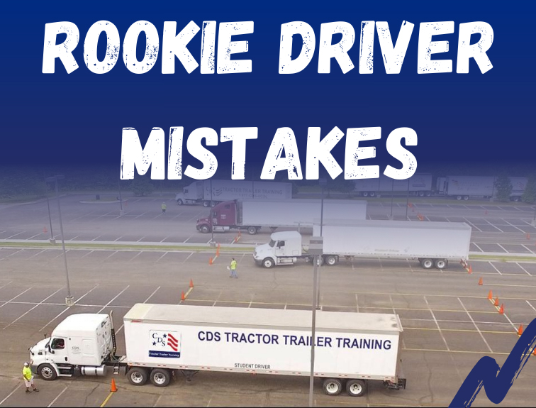 Words, Rookie Driver Mistakes in white over a blue background. Picture of a truck training school below text/