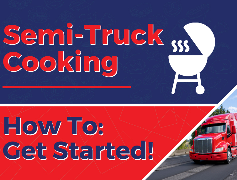 Red text reads semi-truck cooking with the words how to get started below